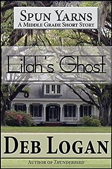 Lilah's Ghost by [Logan, Deb]