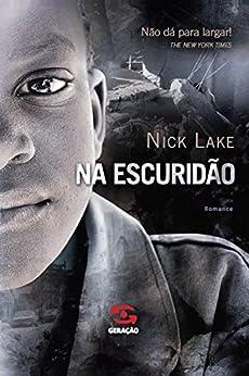 Na escuridão por [Lake, Nick]