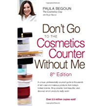 Don't Go to the Cosmetics Counter Without Me: Eighth Edition