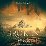 The Broken World | Lindsey Klingele