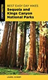 Search : Best Easy Day Hikes Sequoia and Kings Canyon National Parks (Best Easy Day Hikes Series)