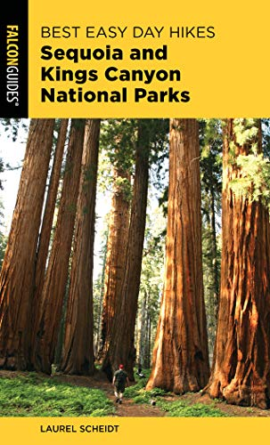 Best Easy Day Hikes Sequoia and Kings Canyon National Parks (Best Easy Day Hikes Series)