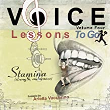 Voice Lessons To Go V.4- Stamina by Ariella Vaccarino (2007-11-28)
