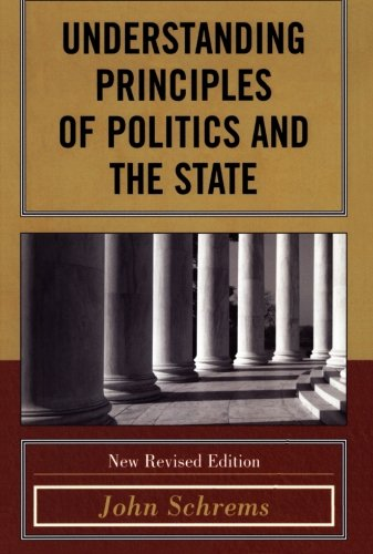 Understanding the Principles of Politics and the State