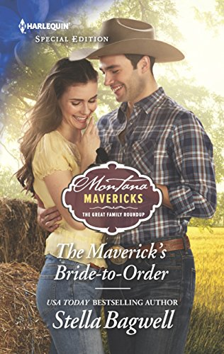 The Maverick's Bride-to-Order (Montana Mavericks: The Great Family Roundup) (Best Way To Treat Rust)