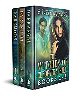 The Witches of Cleopatra Hill, Books 1-3: Darkangel, Darknight, & Darkmoon by [Pope, Christine]