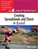 img - for Creating Spreadsheets and Charts In Excel: Visual QuickProject Guide book / textbook / text book