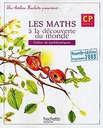 Les maths à la découverte du monde, CP : Fichier de mathématiques