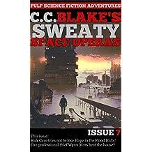 C. C. Blake's Sweaty Space Operas, Issue 7