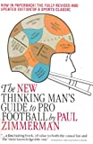 The New Thinking Man's Guide to Pro Football, Paul Zimmerman, 0671602764