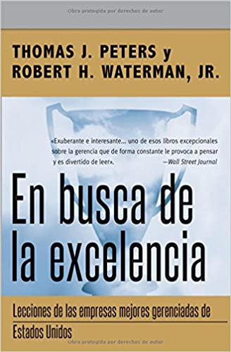 En busca de la excelencia (Spanish Edition)  Thomas J. Peters ... b2b0bd501db3