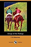Songs of the Ridings, F. W. Moorman, 1409962814