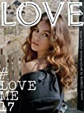 Love Magazine #17 (Spring/Summer 2017) Kaia Gerber Cover