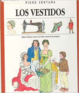 Vestidos, los: Amazon.es: Ventura, Piero: Libros