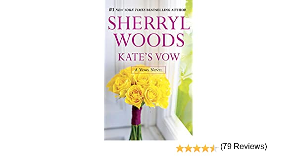 Kates vow vows book 4 kindle edition by sherryl woods kates vow vows book 4 kindle edition by sherryl woods contemporary romance kindle ebooks amazon fandeluxe PDF