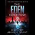 The Eden Experiment (The Tomorrow Gene Book 2)