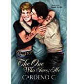 C, Cardeno [ The One Who Saves Me ] [ THE ONE WHO SAVES ME ] Nov - 2012 { Paperback }