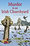 Murder in an Irish Churchyard (An Irish Village Mystery)