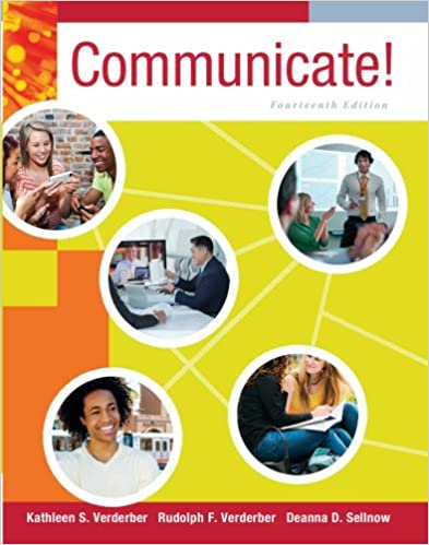 Communicate! 14th edition by verderber, verdeber and sellnow.