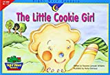 The Little Cookie Girl, Rozanne Lanczak Williams, 157471967X