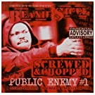 Still Public Enemy #1: Screwed & Chopped