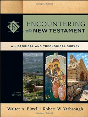 encountering the new testament a historical and theological survey encountering biblical studies 3rd edition