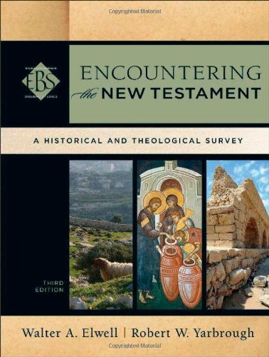 Pdf Bibles Encountering the New Testament: A Historical and Theological Survey (Encountering Biblical Studies)