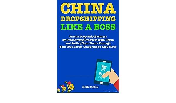 Amazon.com: China Drop Shipping Like a Boss: Start a Drop ...