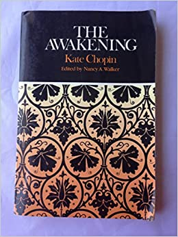 the awakening complete authoritative text biographical and the awakening complete authoritative text biographical and historical contexts critical history and essays from five contemporary critical