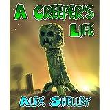 A Creeper's Life (Minecraft Adventure Series)