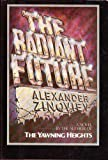 The Radiant Future, Alexander Zinoviev, 039451257X