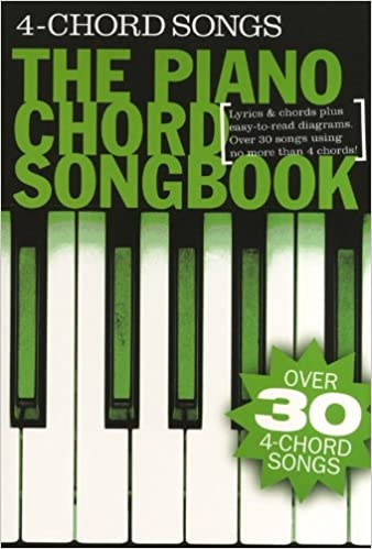Piano Chord Songbook: 4 Chord Songs. Sheet Music for Lyrics & Piano ...