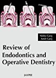 Review of Endodontics and Operative Dentistry
