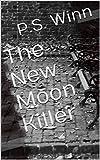 The New Moon Killer