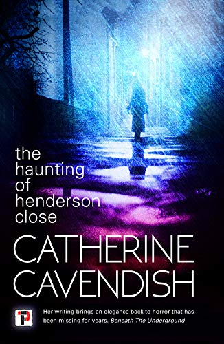 The Haunting Of Henderson Close by Catherine Cavendish ebook deal