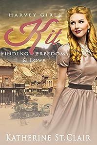 Harvey Girls: Kit by Katherine St. Clair ebook deal