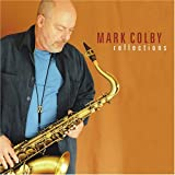 Reflections by Mark Colby (2008-11-18)