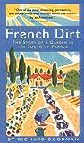 French Dirt, Richard Goodman, 0945575661