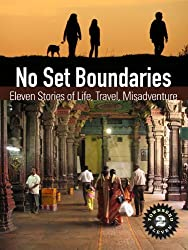 No Set Boundaries: Eleven Stories of Life, Travel, Misadventure (Townsend 11, Vol 2)