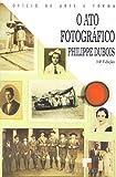 capa de O Ato Fotográfico