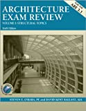Architecture Exam Review, Vol. 1: Structural Topics, 6th Edition