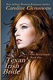 The Texan's Irish Bride: The McClintocks Book One