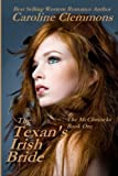 The Texan's Irish Bride: The McClintocks Book One by  Caroline Clemmons in stock, buy online here
