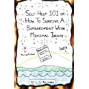 Self-Help 101 or: How to Survive a Bombardment With Minimal Injury (Volume 2)