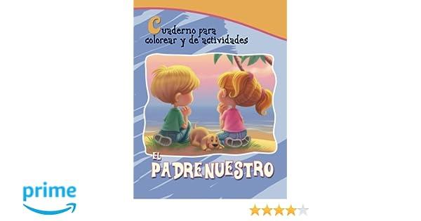 El Padrenuestro: Cuaderno para colorear y de actividades Capítulos ...