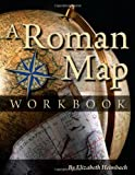 A Roman Map Workbook, Elizabeth Heimbach, 0865167265