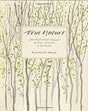 True Nature, Barbara Bash, 1590301641