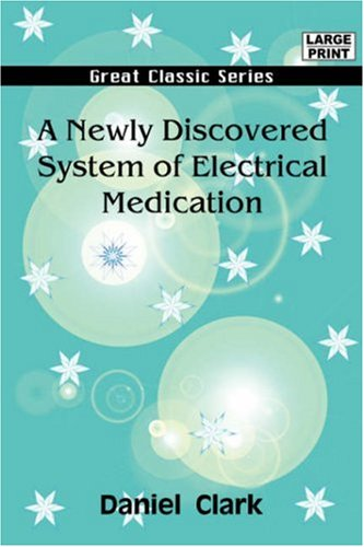 a-newly-discovered-system-of-electrical-medication