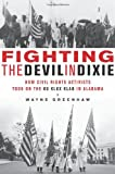 Fighting the Devil in Dixie, Wayne Greenhaw, 1569763453