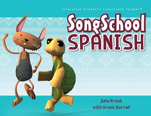 Song School Spanish - Student Book (Classical Academic Press) (Spanish Edition)